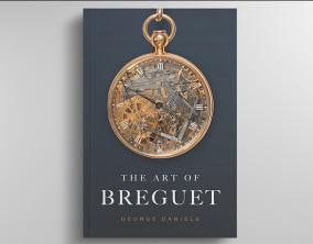 Réédition de l'ouvrage de George Daniels sur l'œuvre d'Abraham-Louis Breguet